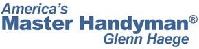 America's Master Handyman: Glenn Haege