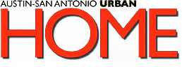 Austin-San Antonio Urban Home Magazine